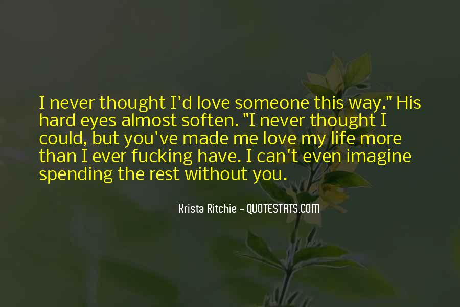 Can't Imagine Life Without You Quotes #1811337