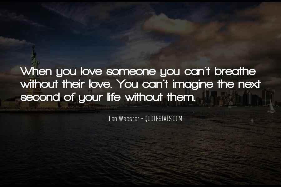 Can't Imagine Life Without You Quotes #816722