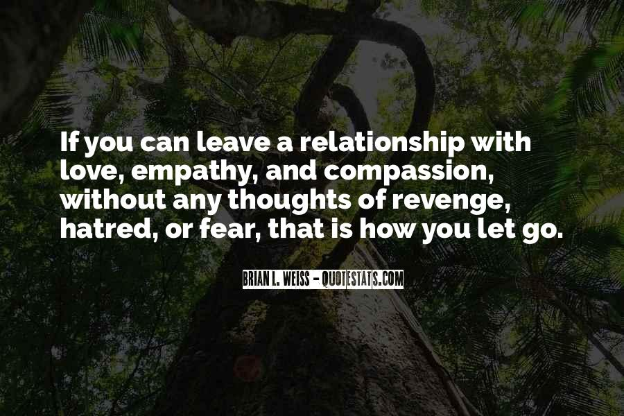 Can't Let You Go Love Quotes #1024966