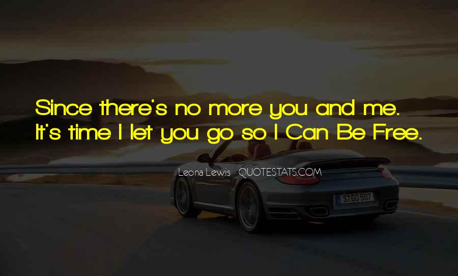 Can't Let You Go Love Quotes #1040015