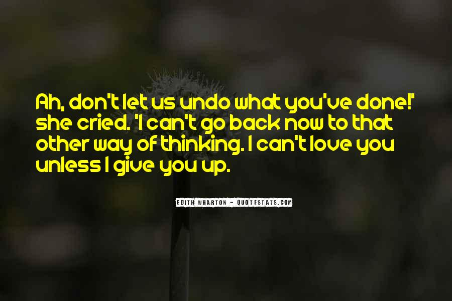 Can't Let You Go Love Quotes #405349