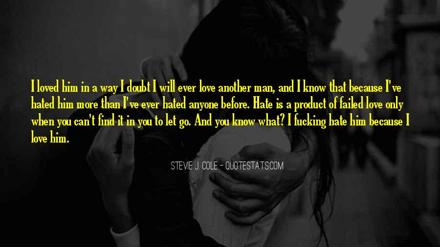 Can't Let You Go Love Quotes #712475