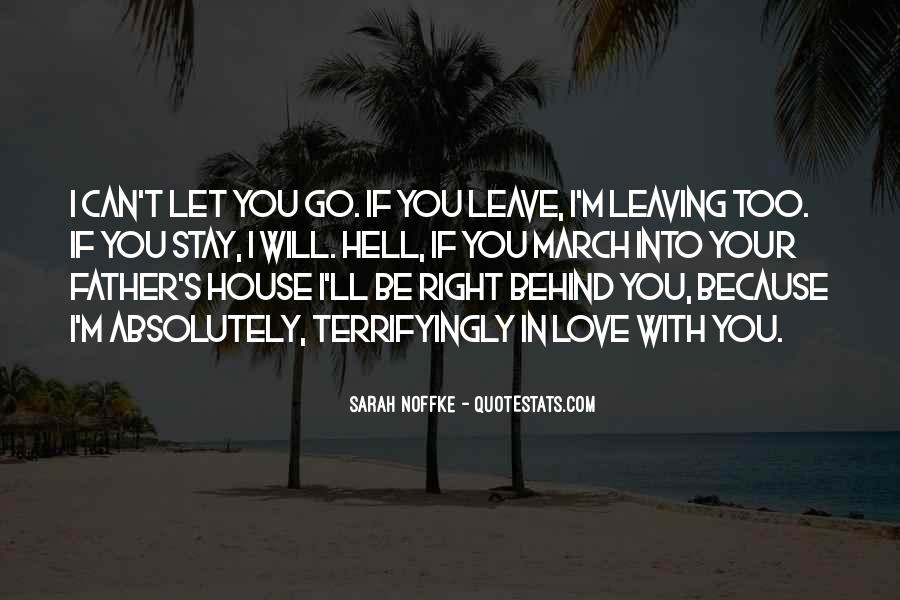Can't Let You Go Love Quotes #944672