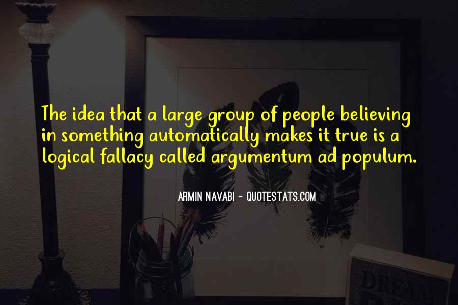 Quotes About Logical Fallacy #1204595