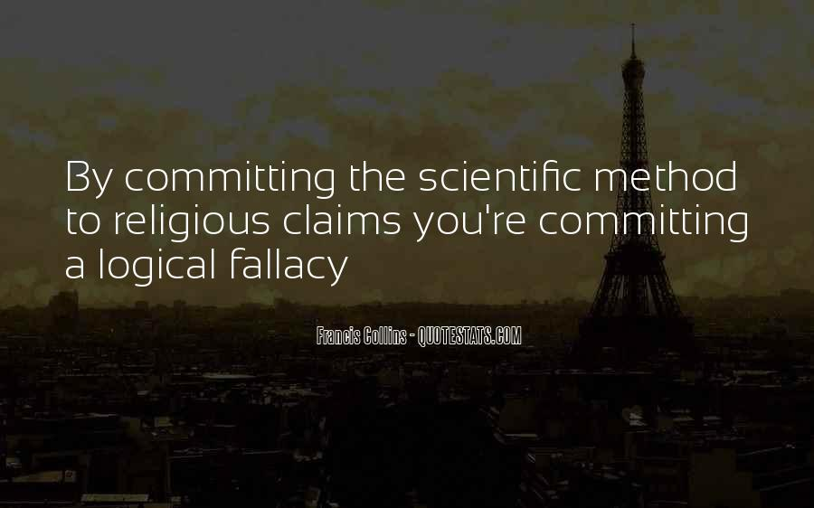 Quotes About Logical Fallacy #1711172