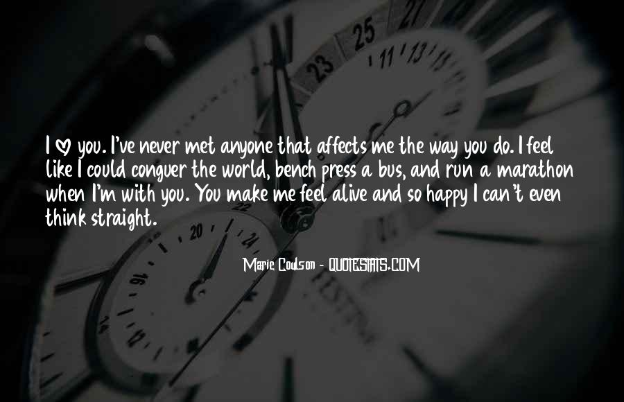 Can't Make Anyone Happy Quotes #1161555