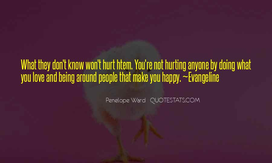 Can't Make Anyone Happy Quotes #1520620