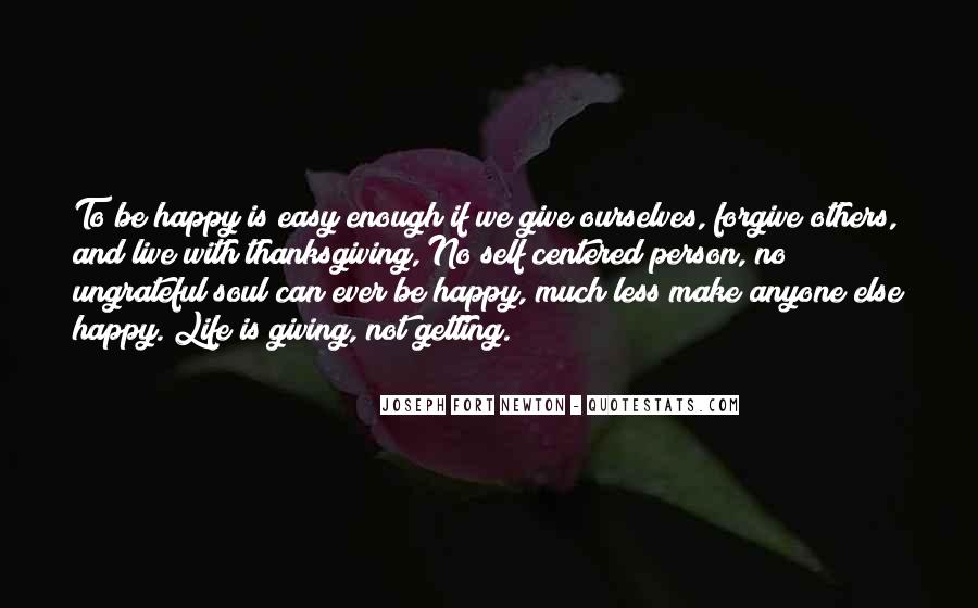 Can't Make Anyone Happy Quotes #1785903