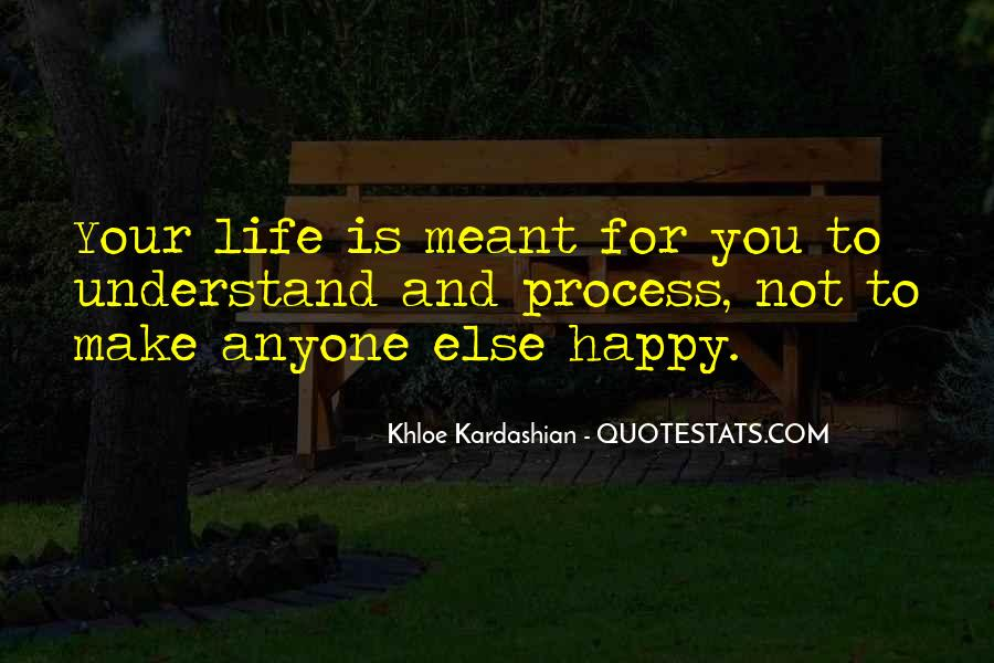 Can't Make Anyone Happy Quotes #217694