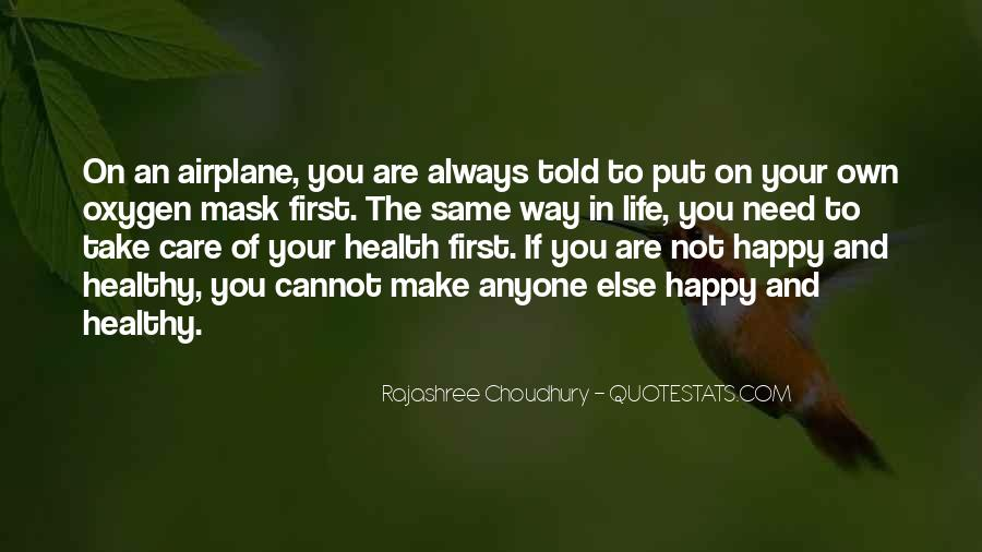 Can't Make Anyone Happy Quotes #348531