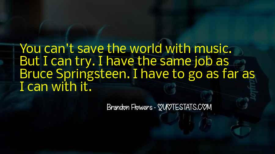 Can't Save The World Quotes #1008503