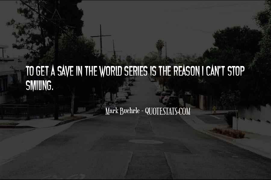 Can't Save The World Quotes #1238962