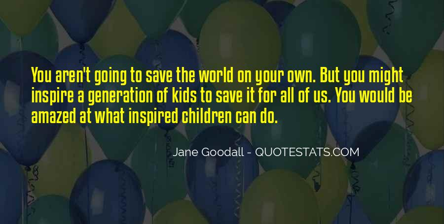 Can't Save The World Quotes #1268033