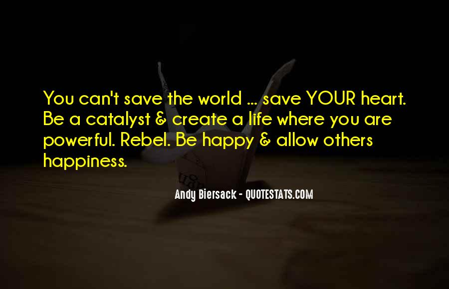 Can't Save The World Quotes #1285287
