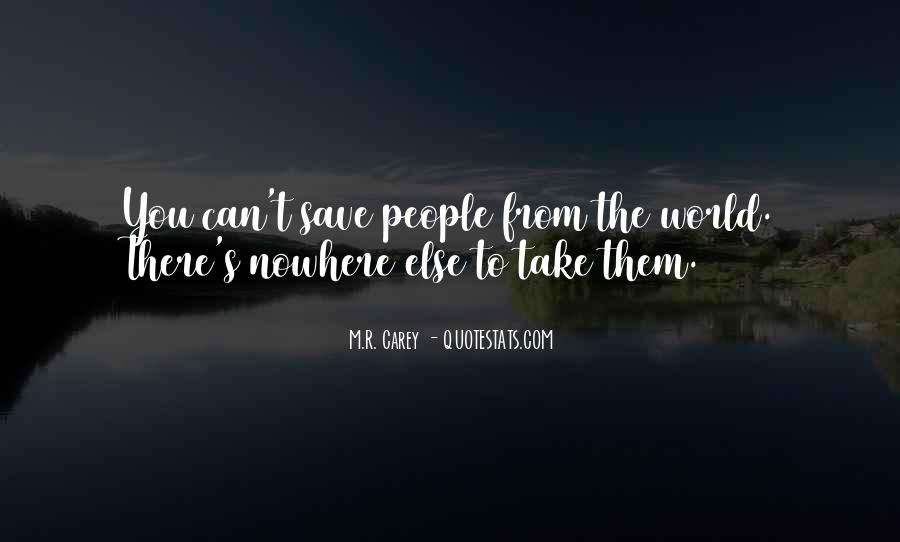 Can't Save The World Quotes #1300726
