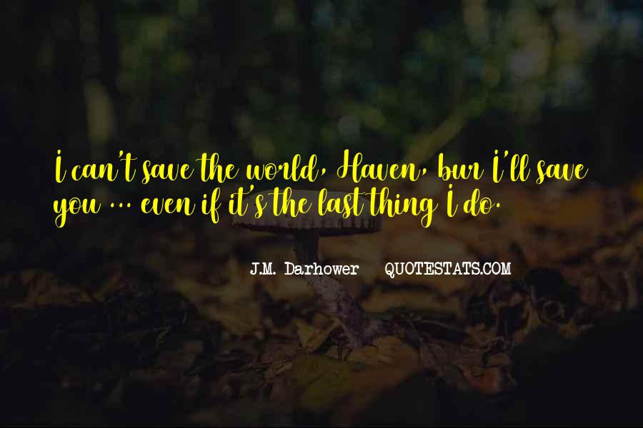 Can't Save The World Quotes #201345