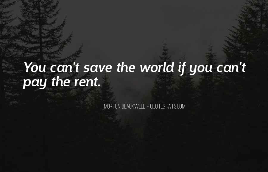 Can't Save The World Quotes #259306