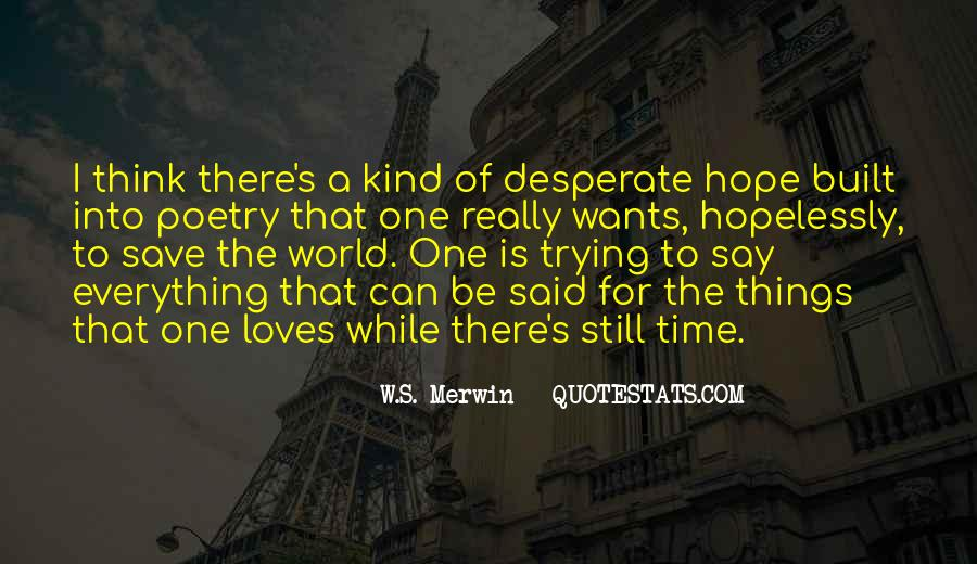 Can't Save The World Quotes #483793