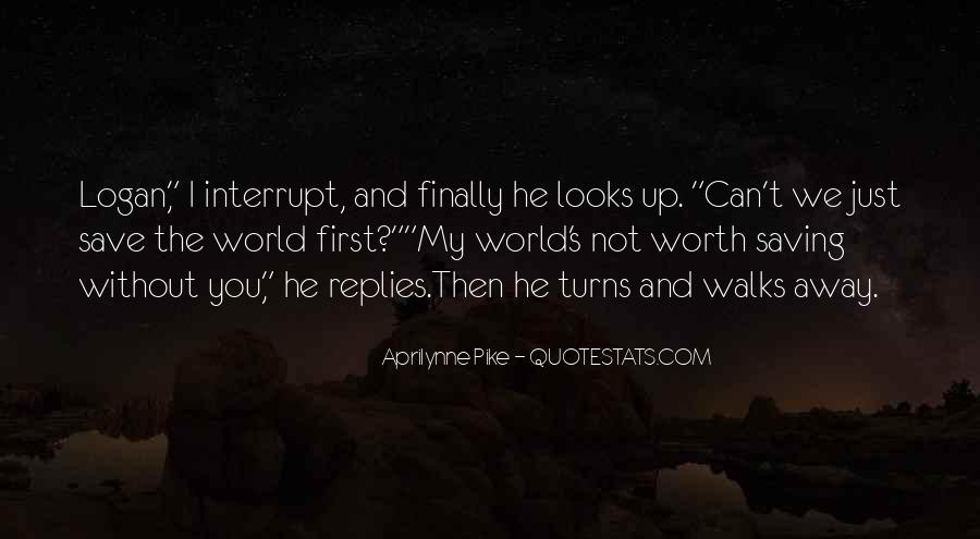 Can't Save The World Quotes #527770