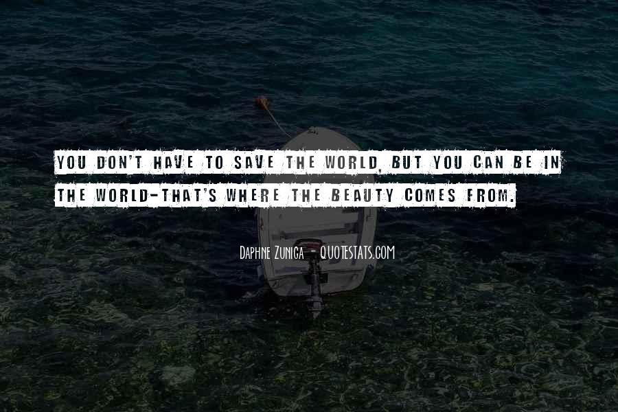 Can't Save The World Quotes #601790