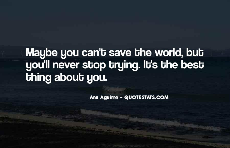 Can't Save The World Quotes #708746