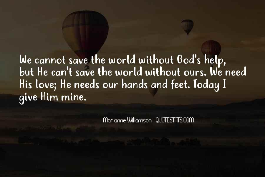 Can't Save The World Quotes #748204