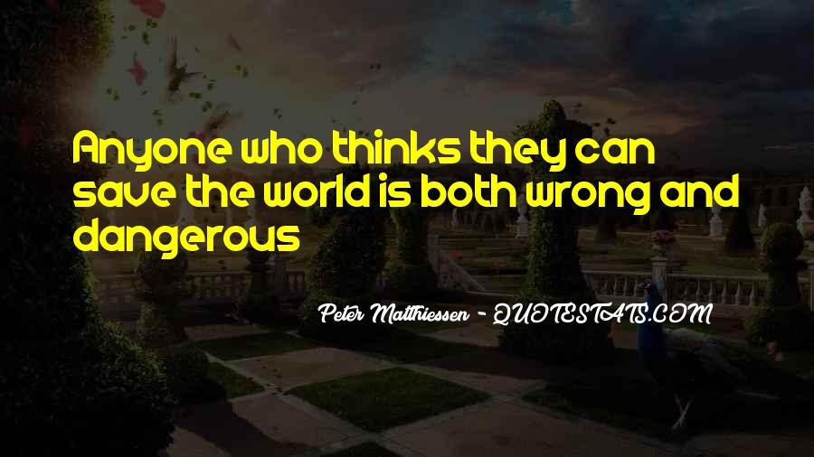 Can't Save The World Quotes #781513