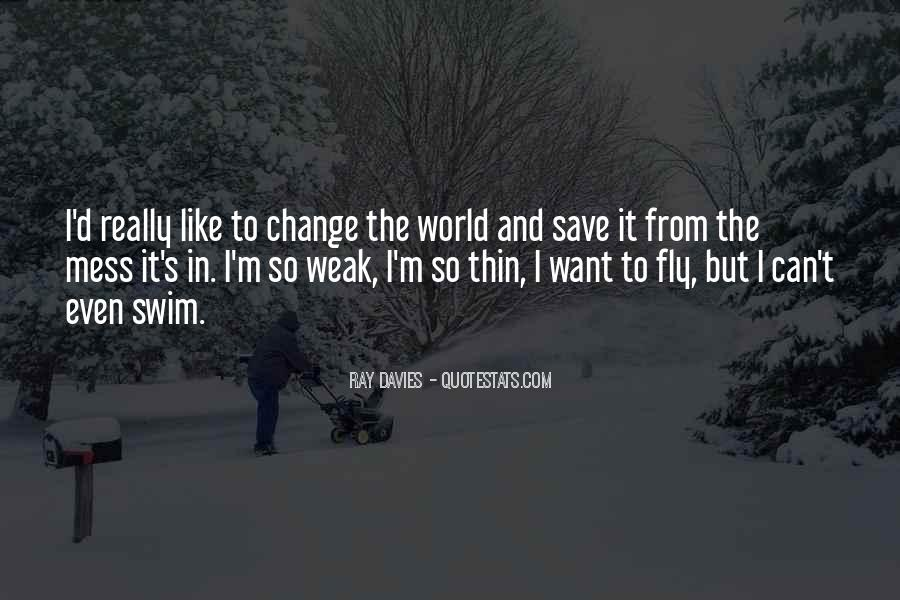 Can't Save The World Quotes #94600
