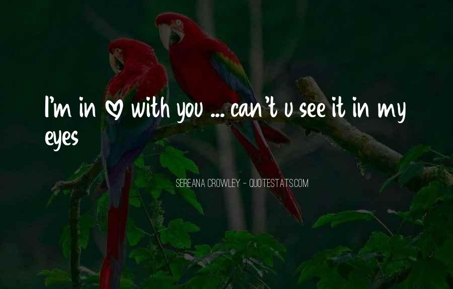 Can't See My Eyes Quotes #1104762
