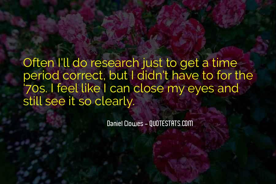 Can't See My Eyes Quotes #1515385