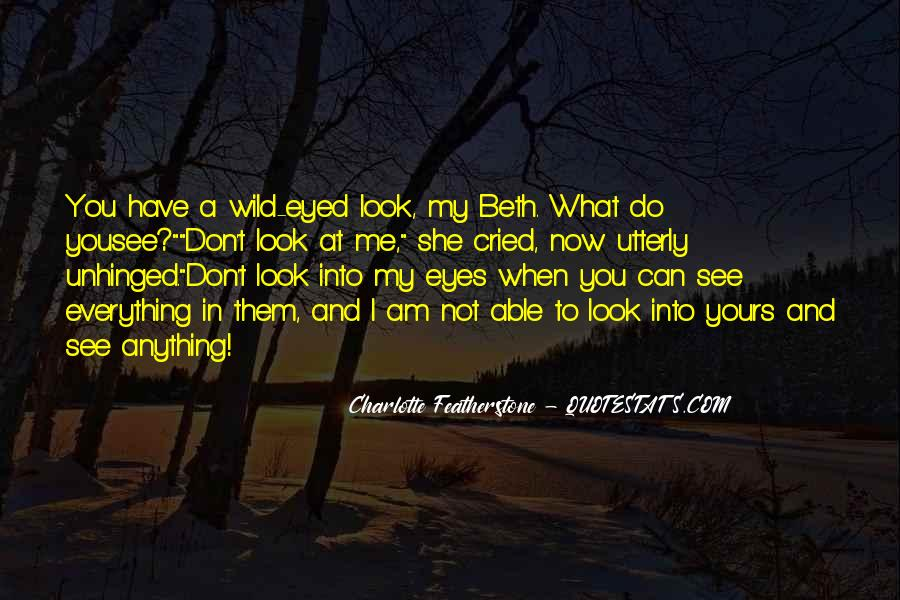 Can't See My Eyes Quotes #1561241