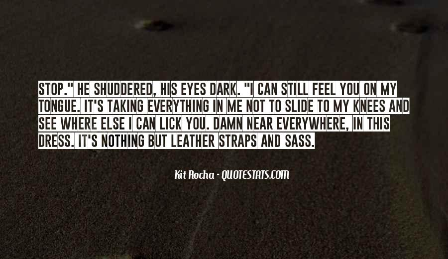 Can't See My Eyes Quotes #446242