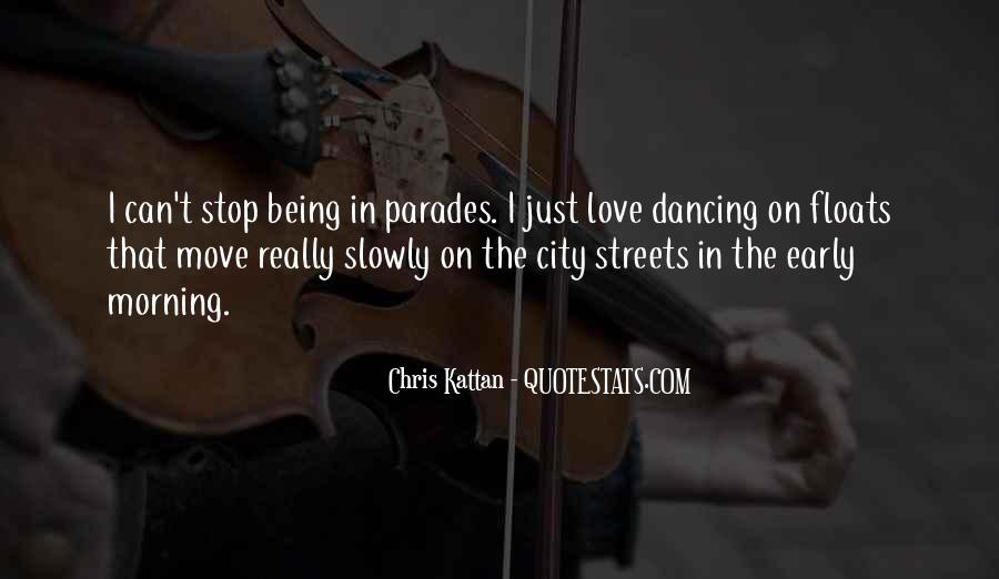 Can't Stop Dancing Quotes #1102320