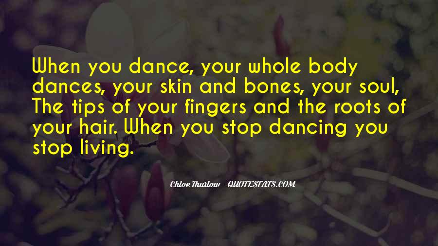 Can't Stop Dancing Quotes #572477