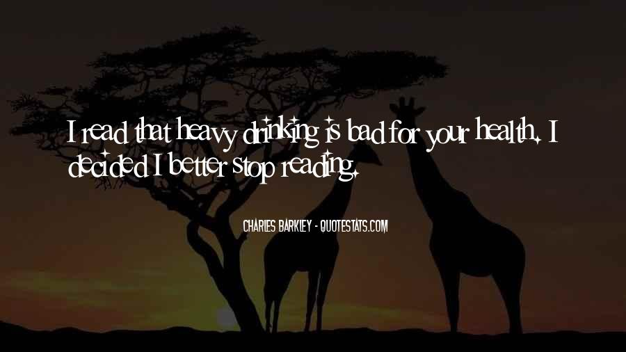 Can't Stop Drinking Quotes #1097439