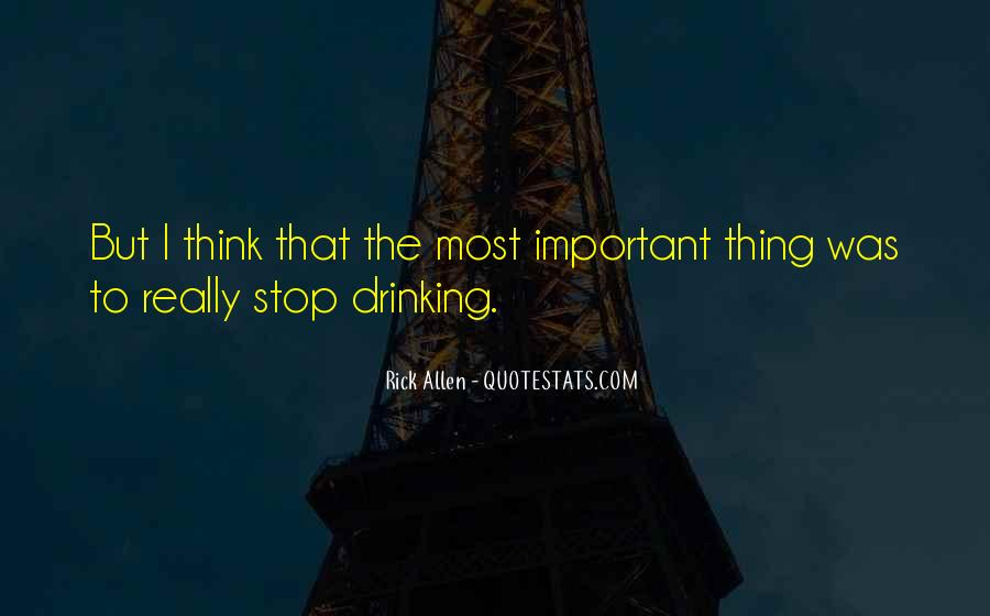 Can't Stop Drinking Quotes #1309196