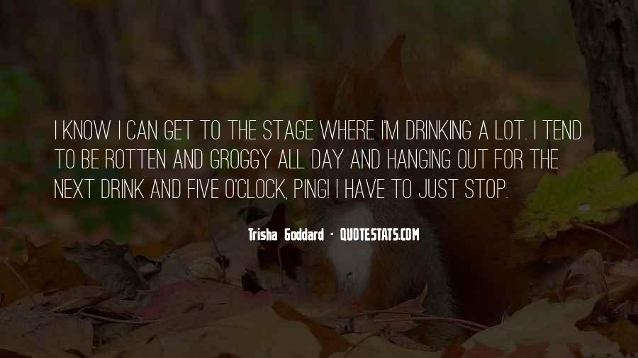 Can't Stop Drinking Quotes #1321911