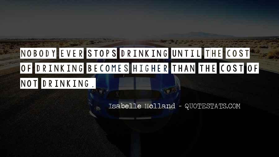 Can't Stop Drinking Quotes #163101