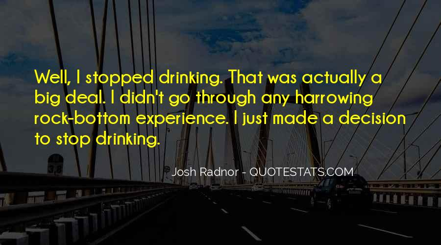 Can't Stop Drinking Quotes #198956