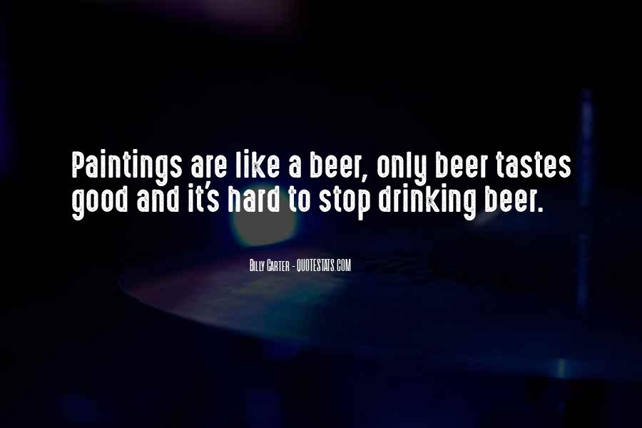 Can't Stop Drinking Quotes #957775