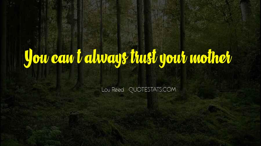 Can't Trust You Quotes #145885