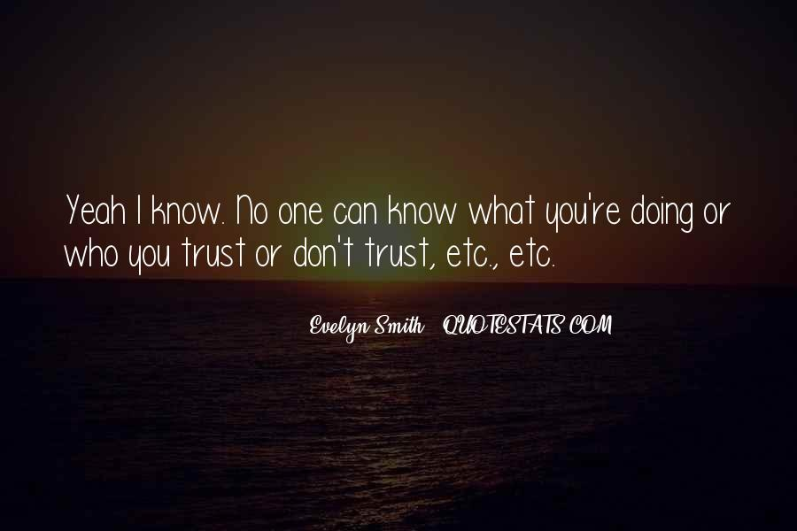 Can't Trust You Quotes #188700