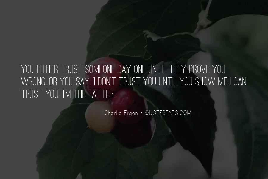 Can't Trust You Quotes #23094