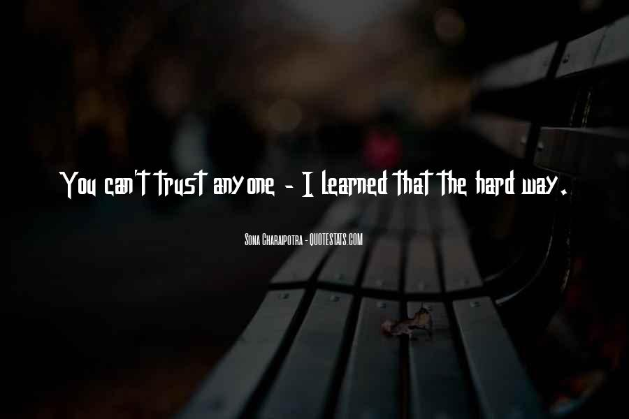 Can't Trust You Quotes #312050