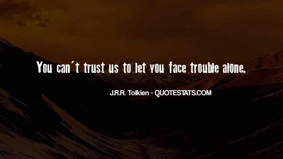Can't Trust You Quotes #324940