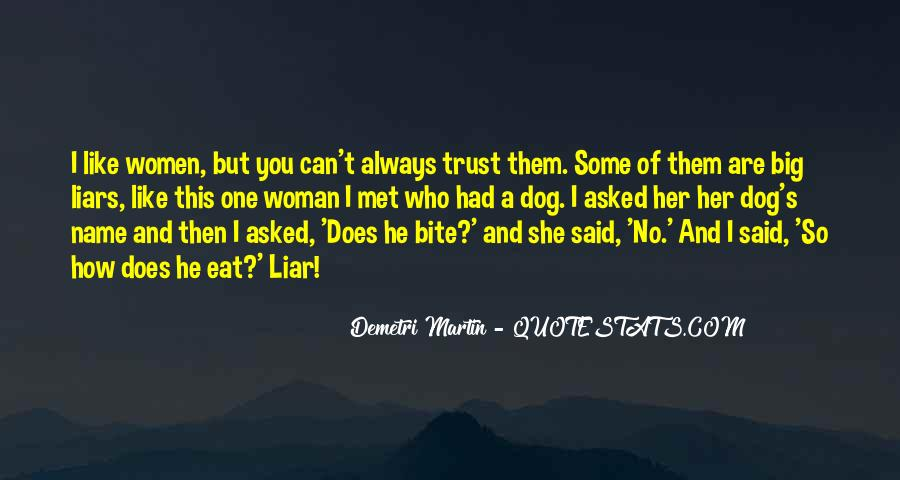 Can't Trust You Quotes #356121