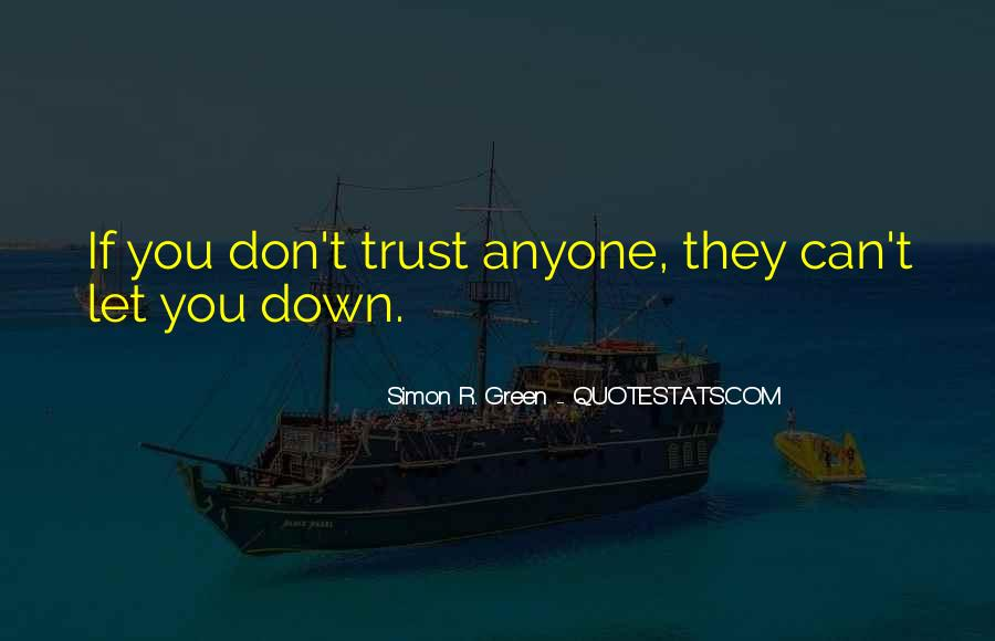 Can't Trust You Quotes #36463