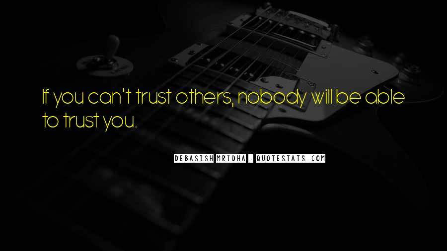 Can't Trust You Quotes #37151