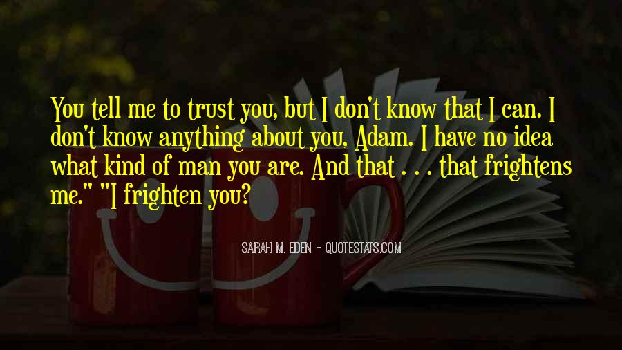 Can't Trust You Quotes #392293