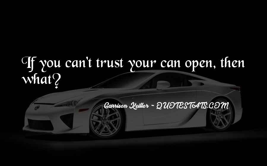 Can't Trust You Quotes #43080